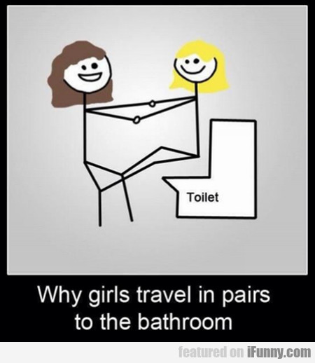 Why Girls Travel In Pairs