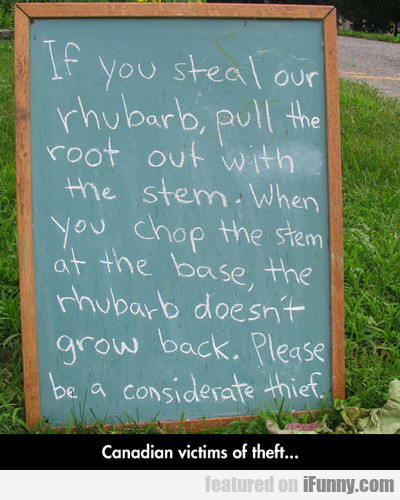 If You Steal Our Rhubarb...