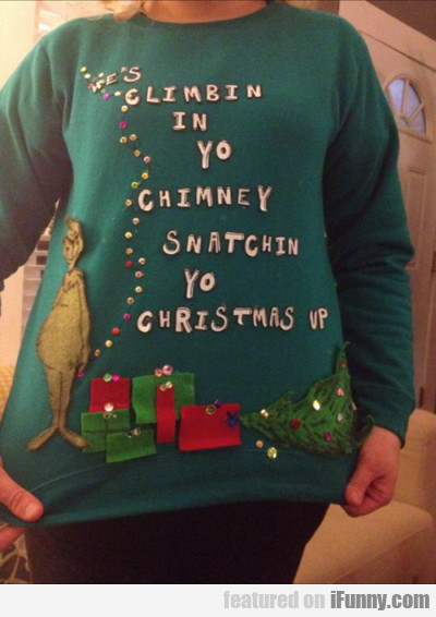 He's Climbin In Your Chimney