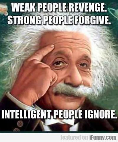 Weak People Revenge...