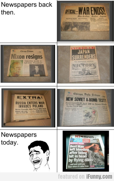 Newspapers Back Then And Newspapers Now