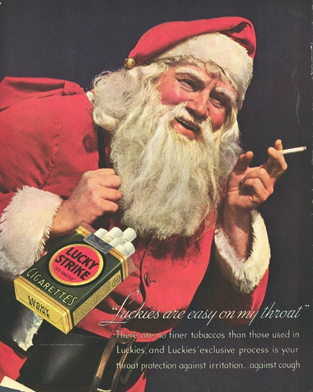 This Christmas, leave Santa a pack of smokes by the fireplace. It's a stressful time of year for him, and he'll really appreciate the gesture.