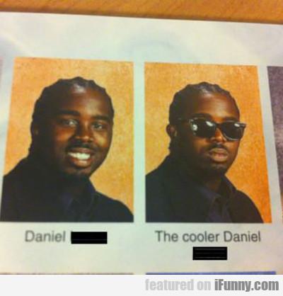 Daniel And The Cooler Daniel...