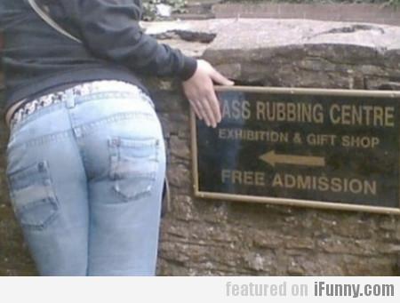 Ass Rubbing Centre!
