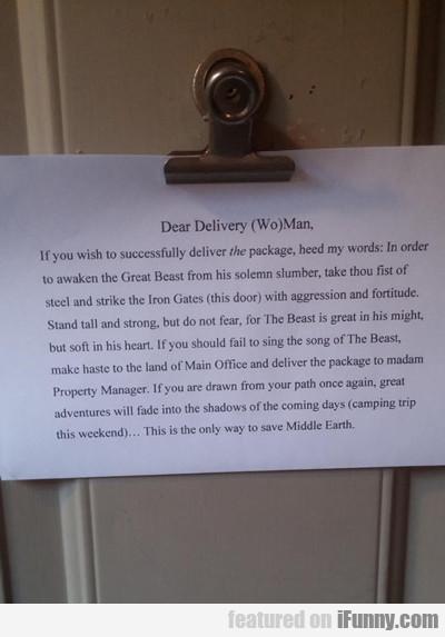 Dear Delivery (wo)man...