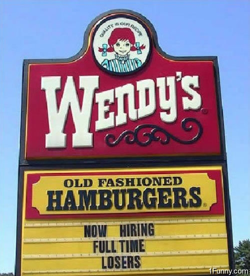 12.) Only at Wendy's University.