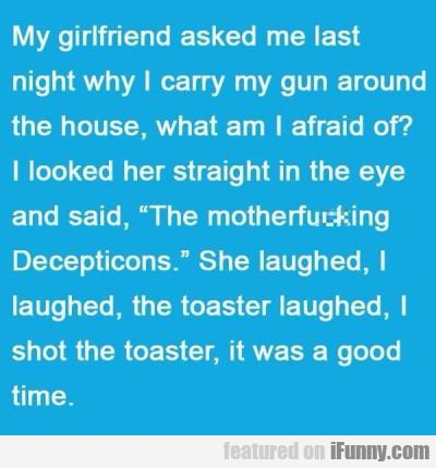 My Girlfriend Asked Me
