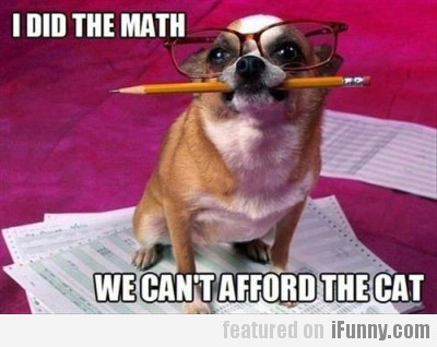 I Did The Math..
