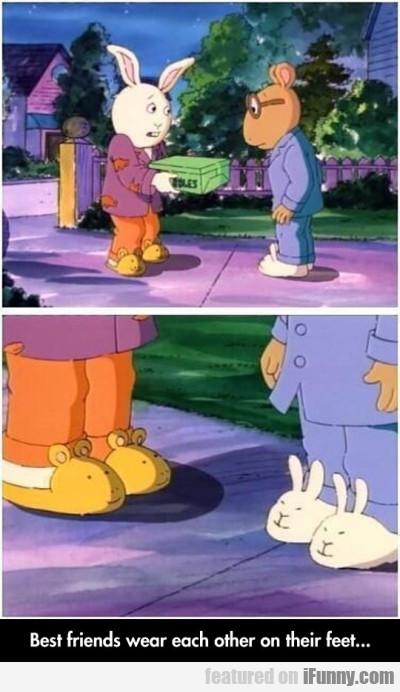 Best Friends Wear Each Other On Their Feet...