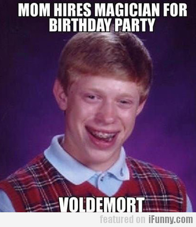 Mom Hires Magician For Birthday Party, Voldemort