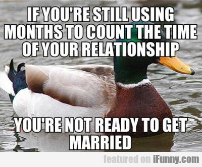 If You're Still Using Months To Count...