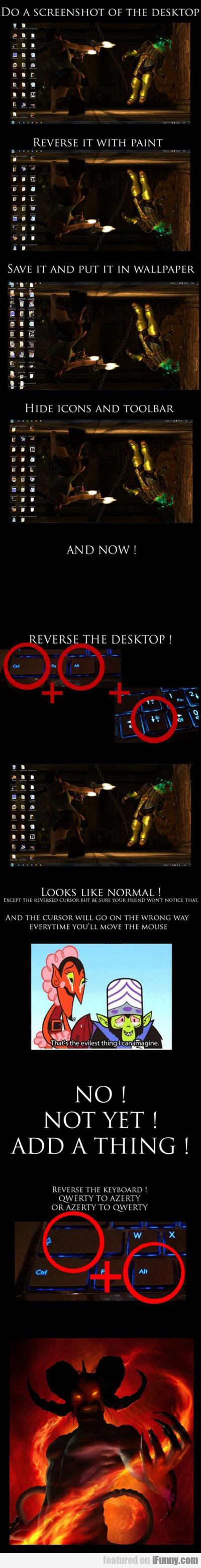 Do A Screenshot Of The Desktop...